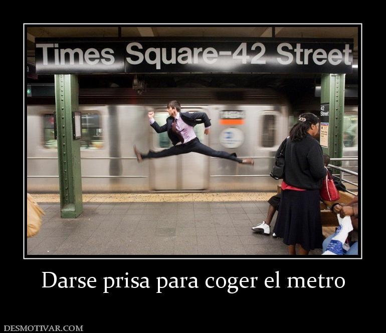 Darse prisa para coger el metro