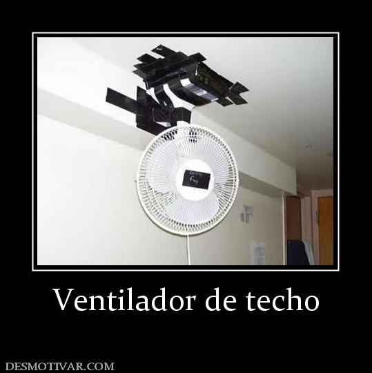 Desmotivaciones ventilador de techo - El mejor ventilador de techo ...