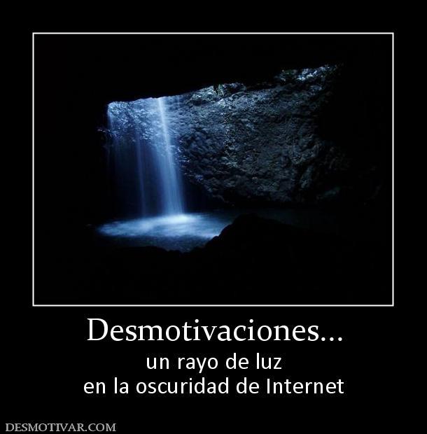 Etiquetas Desmotivacion Frases Inter Desmotivaciones Un Rayo De Luz