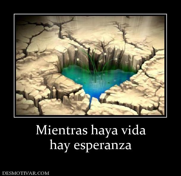 135280_mientras-haya-vida-hay-esperanza.jpg