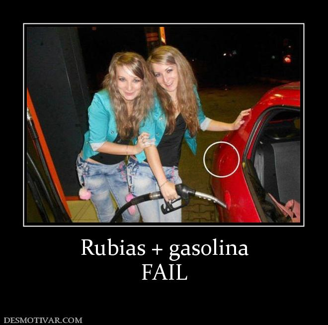 Rubias + gasolina FAIL