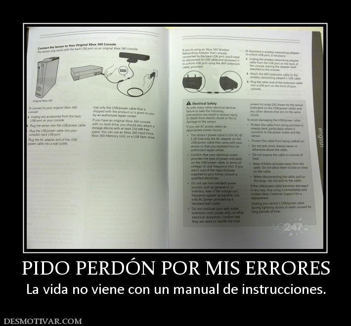 ... POR MIS ERRORES La vida no viene con un manual de instrucciones