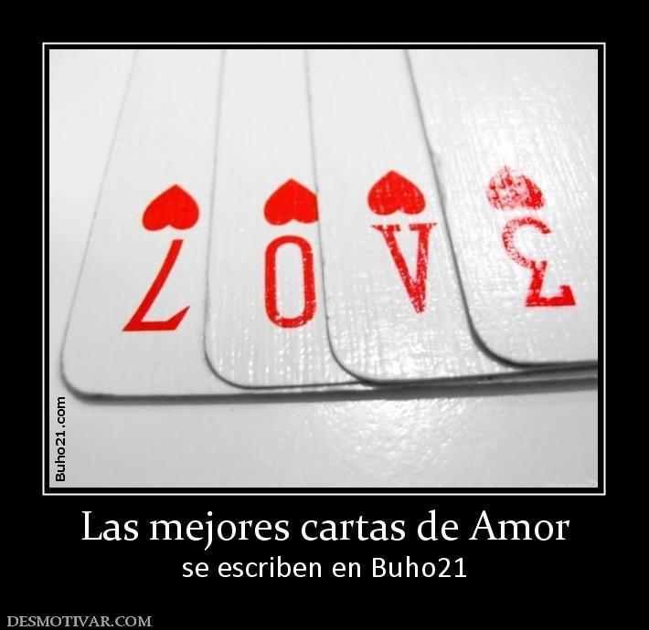Las mejores cartas de Amor se escriben en Buho21