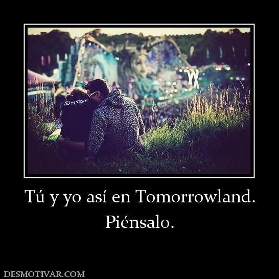 Tú y yo Así en Tomorrowland
