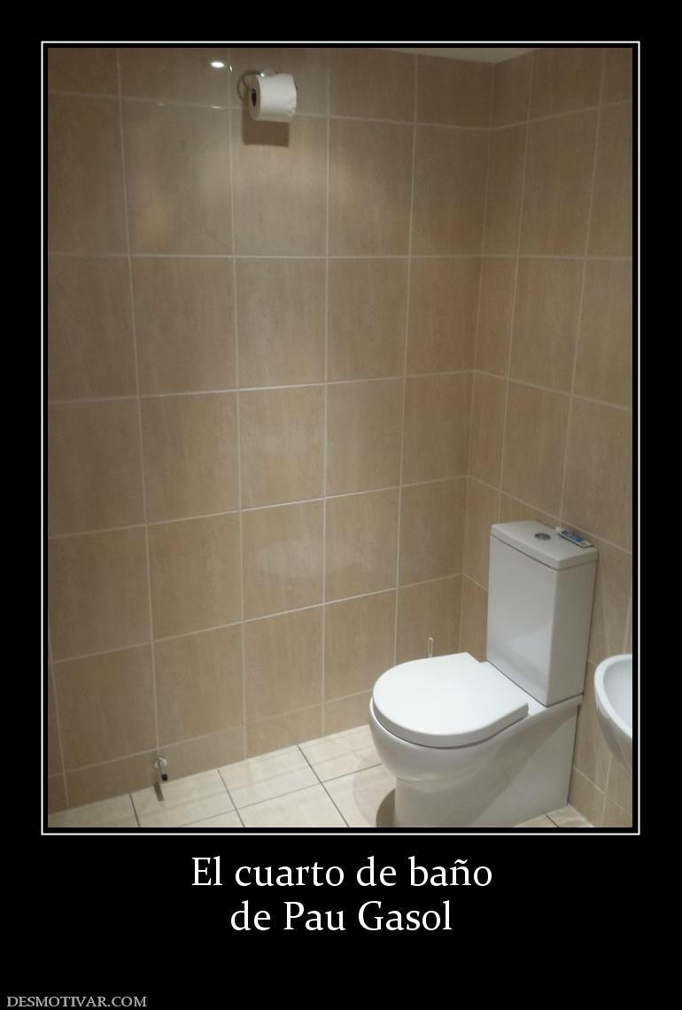 Desmotivaciones el cuarto de ba o de pau gasol - El cuarto de bano ...