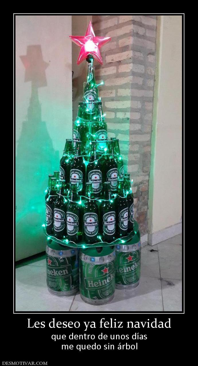 Heineken Feliz Navidad.Desmotivaciones Les Deseo Ya Feliz Navidad Que Dentro De