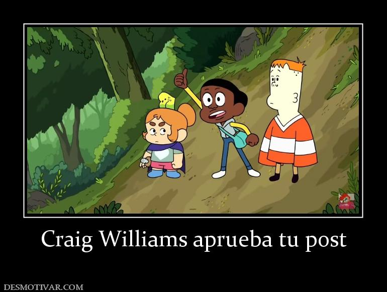Craig Williams aprueba tu post