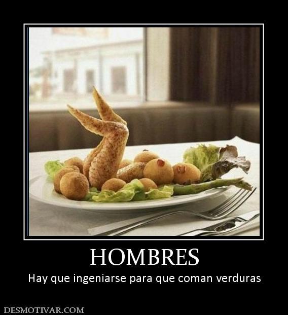 etiquetas hombres hombres hay que ingeniarse para que coman verduras ...