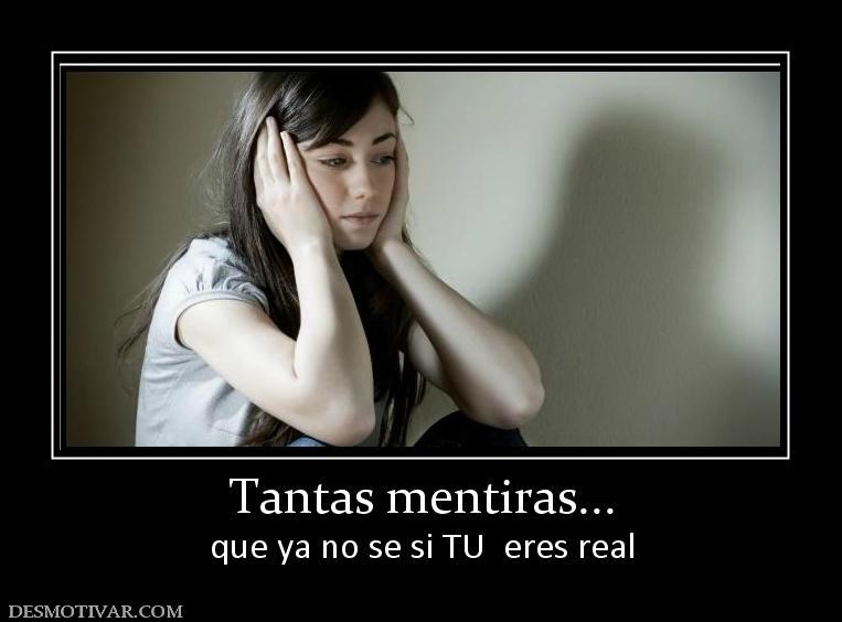 http://www.desmotivar.com/img/desmotivaciones/3069_tantas_mentiras.jpg