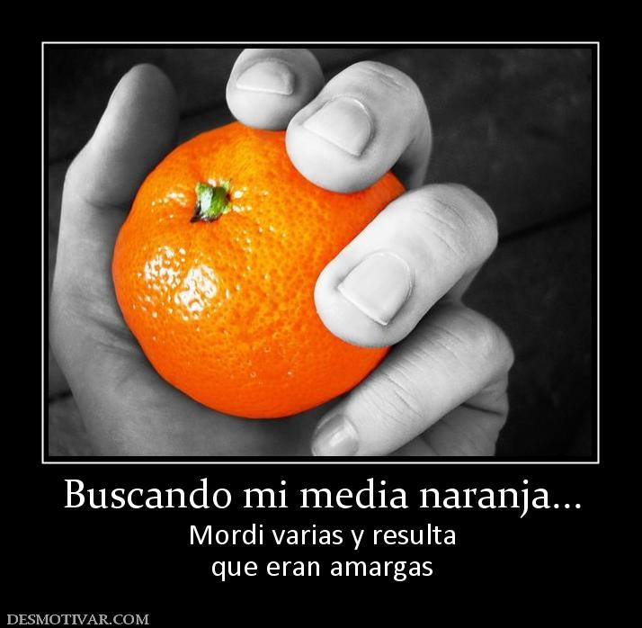 Busco mi media naranja