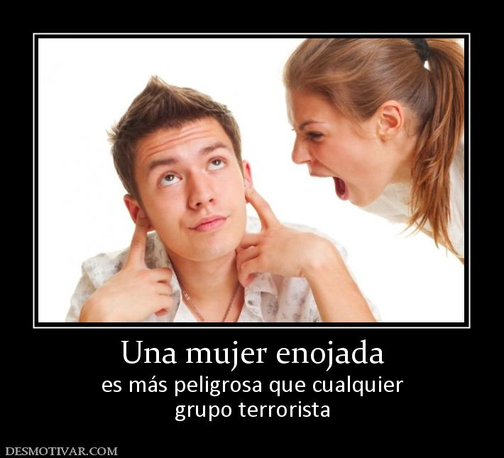 http://www.desmotivar.com/img/desmotivaciones/79254_una-mujer-enojada.jpg