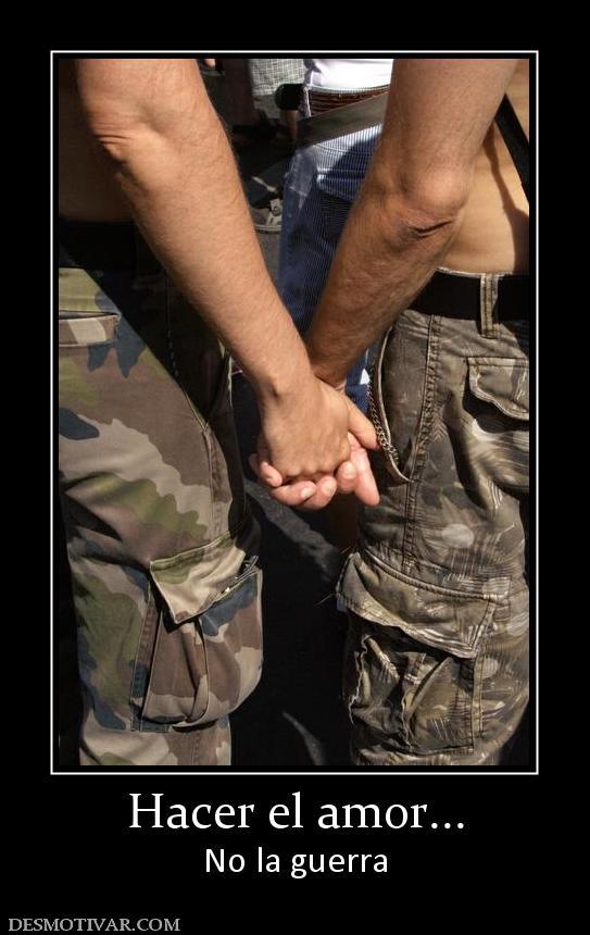 Etiquetas Amor Militares Frases Hacer El Amor No La Guerra Juegos Para