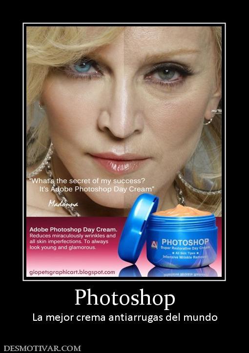 Desmotivaciones photoshop la mejor crema antiarrugas del mundo - Mejor aislante termico del mundo ...
