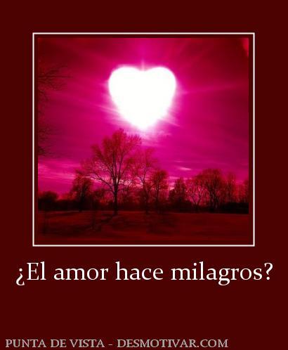 el amor hace milagros el amor lyrics: